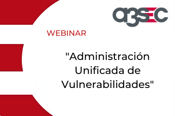 Webinar Administración Unificada de Vulnerabilidades-2