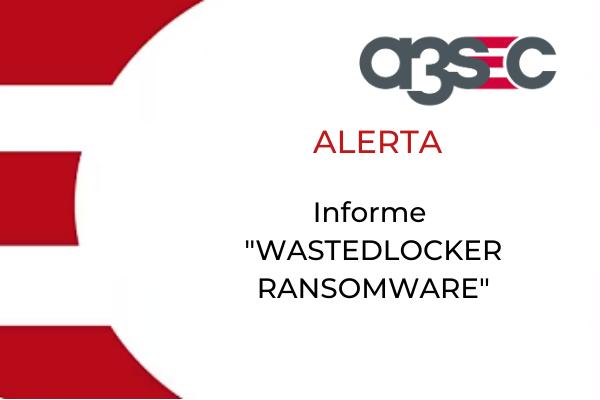 CTA WastedLocker Ransomware