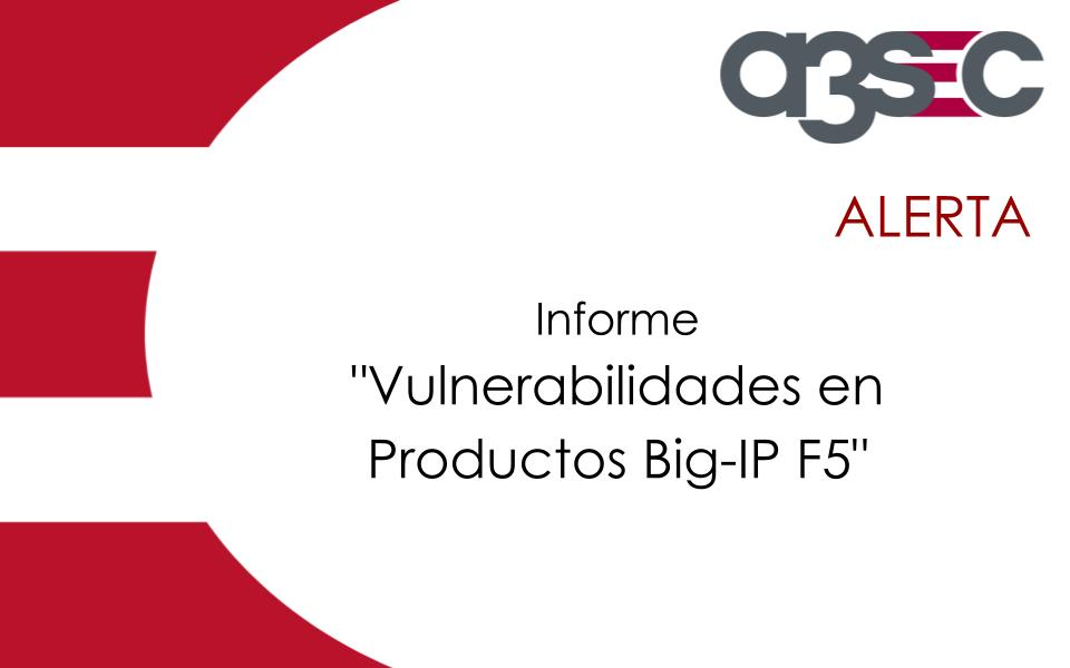 Vulnerabilidades-Productos-Big-IP-F5