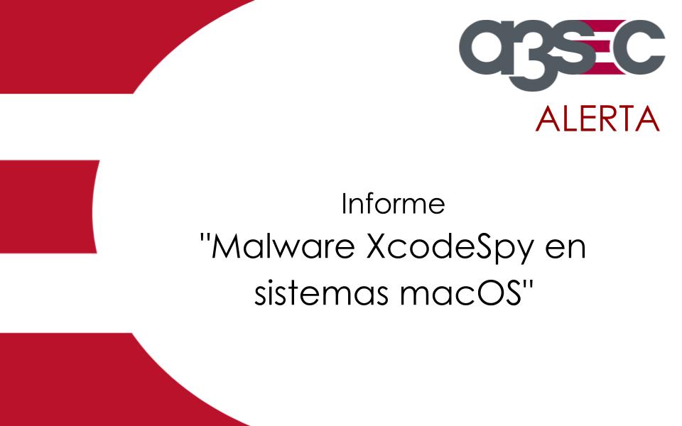 Malware-XCodeSpy-Sistemas-macOS